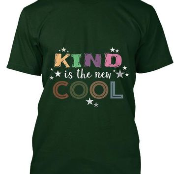Kind Is The New Cool T Shirt