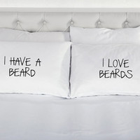 Couples Pillowcases I Have a Beard I Love Beards Gift Printed Pillow Case Novelty Bed 200 Thread Count 100% Cotton Excellent Quality