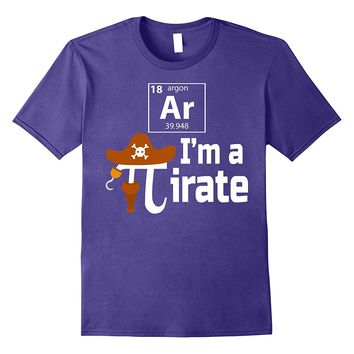 Ar I'm A Pirate Funny Pi Pun Science T-Shirt March 14 3.14