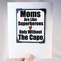 Mothers Birthday Card. Love You Mom Card. Mom is a Superhero Card and Magnet.
