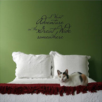 I Want Adventure In The Great Wide Somewhere Customizable Wall Decal