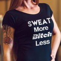 Sweat More Bitch Less Inspirational Workout t-shirts Top for women