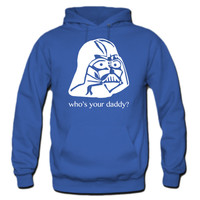 Who's your daddy Hoodie