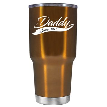 Daddy Since 2017 Translucent Copper 30oz Father's Day Tumbler Cup