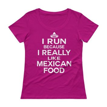 I Run Because I Really Like Mexican Food Graphic Workout T-shirt