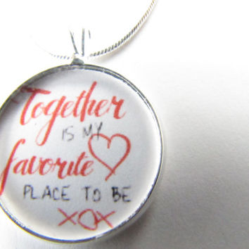 Together necklace-Together is my Favorite place to be-quote,sayings-wedding,valentines day