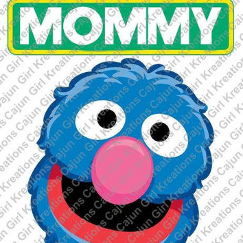 Sesame Street Grover Mommy Sign Birthday Printable Digital Iron On Transfer Clip Art DIY Tshirts Instant Download