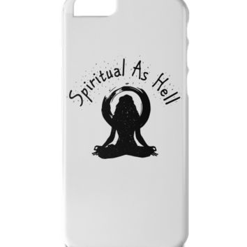 Spiritual As Hell iPhone 6 Plus Case
