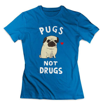pugs not drugs Clothing T shirt Women