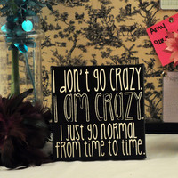 MomAppreciationSale I am Crazy - Expressive Art on Canvas wall decor for Dorm, Bedroom, Kitchen, Bathroom