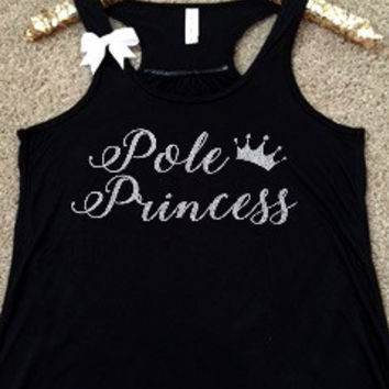 Pole Princess - Pole Dancing - Ruffles with Love - Racerback Tank - Womens Fitness - Workout Clothing - Workout Shirts with Sayings