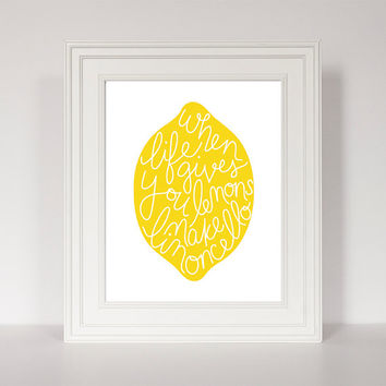 When Life Gives You Lemons Make Limoncello, Bar Decor, Lemon Print, Yellow Kitchen, Kitchen Art, Hand Lettered, Lemon Art, Lemonade Art