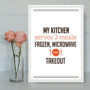 Kitchen printable quote, Digital poster, Printable Wall Art, Funny cooking quote, Dinner print, INSTANT DOWNLOAD