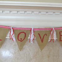 LOVE Burlap banner hand painted custom made mantle decor valentines day decor