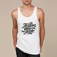Haters Gonna Hate this Tank Top