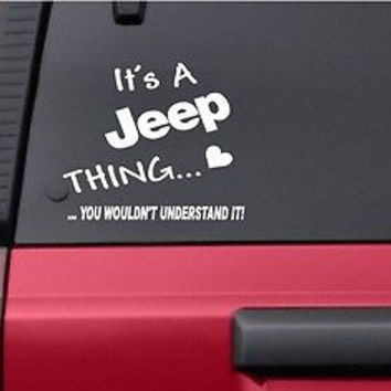 It's a Jeep Thing...Understand decal,sticker off road jeep truck,  FREE SHIPPING
