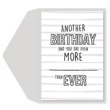 More Than Ever Birthday Card