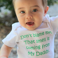 Don't Blame Me Funny Baby Onesuit or Toddler by ShopTheIttyBitty