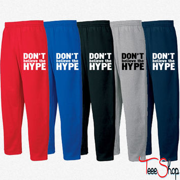 don't believe the hype Sweatpants