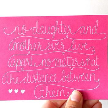 Mother's Day Card - Daughter and Mother will never be apart