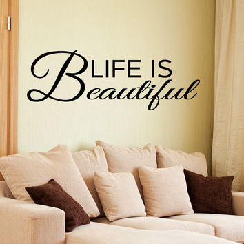 Life is beautiful wall decal quote