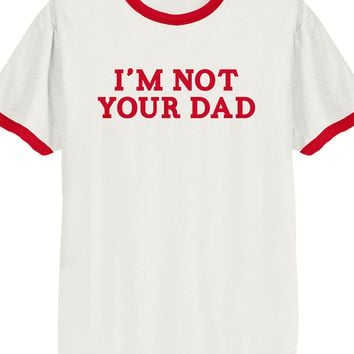 Not Your Dad