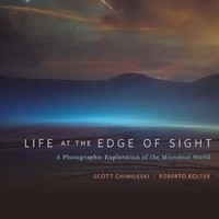 Life at the Edge of Sight: A Photographic Exploration of the Microbial World Hardcover – September 25, 2017