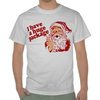 Santas Huge Package Tee Shirts from Zazzle.com