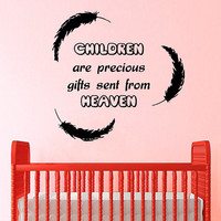 Feather Wall Decal Quote Children Are Precious Gifts Sent From Heaven Vinyl Stickers Home Bedroom Interior Design Kids Nursery Decor KI166
