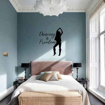 Dancing is Freedom Vinyl Wall Decal Sticker Graphic