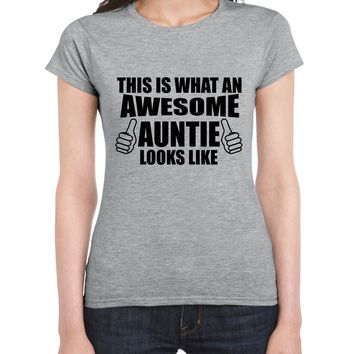 Summer Fashion Funny Print Women'S This Is What An Awesome Auntie Looks Like - Best Aunt Gift Present Xmas Design T Shirts