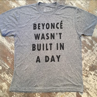 Beyonce wasn't Build in a Day