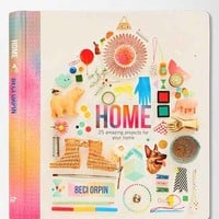 Home: 25 Amazing Projects For Your Home By Beci Orpin  - Assorted One