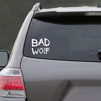 "Dr. Who ""Bad Wolf"" Vinyl Decal"