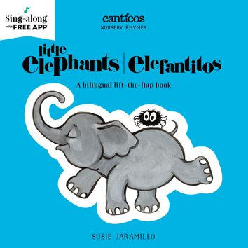 Little Elephants / Elefantitos (Canticos) Board book – October 10, 2017