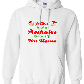 Christmas Vacation Jolliest Bunch Of Assholes This Side Of The Nut House Hoodie Hooded Sweater Shirt ugly Funny Mens Ladies cool MLG-1102