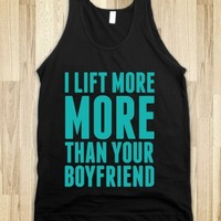 I Lift More than Your Boyfriend
