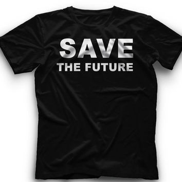 SAVE THE FUTURE T-Shirt - Save The Future Graphic -T