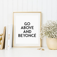 Typography print Beyonce quote inspirational quote print motivational quote print underwall hanging Beyoncé Poster Beyonce Lyrics Quote Art