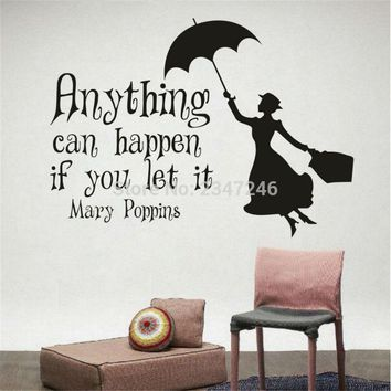 Mary Poppins Quote Anything Can Happen If You Let It Fairytale Vinyl Wall Decal Sticker Art Bedroom Children Nursery Home Decor