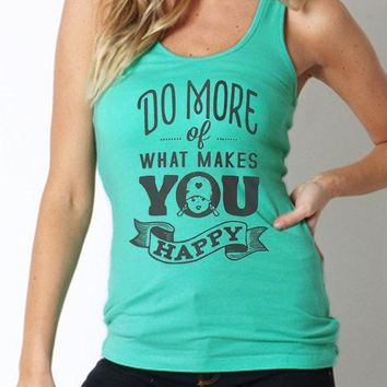 Workout Tank Do More Of What Makes You Happy Inspirational Quote Shirt Exercise Racerback Tank Workout Tops Size L