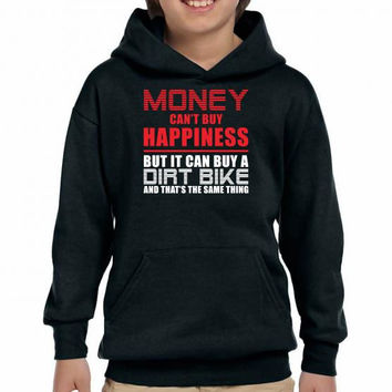 money can't buy happiness but it can buy a dirt bike funny Youth Hoodie