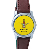 Tu Beer Hai Bhen***D Wrist Watch