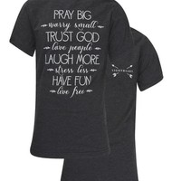 Southern Couture Lightheart Pray Big Have Fun Christian Triblend Back Print Girlie Bright T Shirt