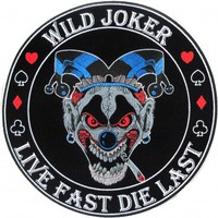 Wild Joker Live Fast Die Last Large Back Patch