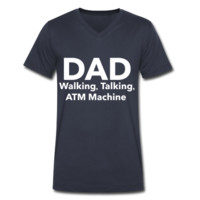 Dad Walking Talking ATM Machine, Father's Day V-Neck T-Shirt by Canvas