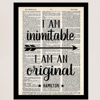 I Am Inimitable I Am An Original - Hamilton Quote - Broadway Musical Gift - Inspirational Quote -  Dictionary Print