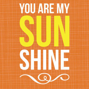 You Are My Sunshine - Orange | Canvas Wall Art