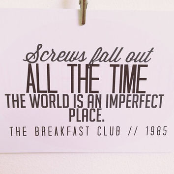 The Breakfast Club 'Screws Fall Out All The Time' quote postcard