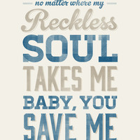 Baby, You Save Me -  8x10- Rustic - Vintage Style - Typographic Art Print - Song Lyrics